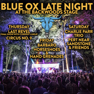 Blue Ox 2018 Late Night Stage Lineup