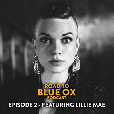 Lillie Mae on the Road to Blue Ox Podcast