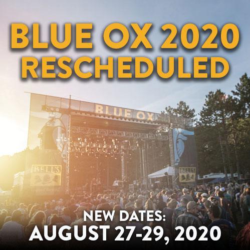 2020 Blue Ox Music Festival Rescheduled - August 27-29 2020